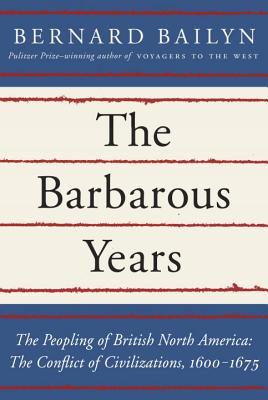 Bailyn_Barbarous_Years