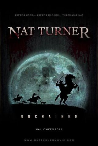Nat Turner Unchained 1831
