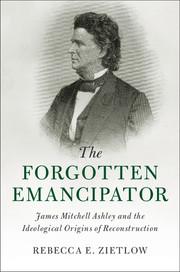 Zietlow Forgotten Emancipator