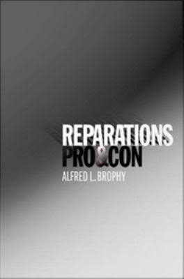 Reparations Pro and Con