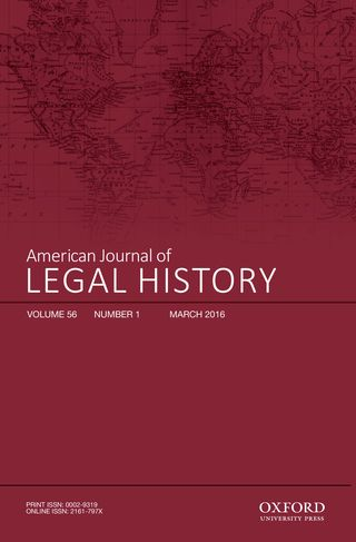 American Journal of Legal History, March 2016